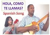 Hola, ¿cómo te llamas? Song to teach introducction in Span