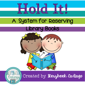 Hold It! A System for Reserving Library Books (Brights Set)