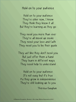 Hold On To Your Patience A Poem for Parents and Teachers of Big Kids and Teens