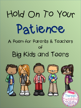 Hold On To Your Patience: A Poem for Parents and Teachers