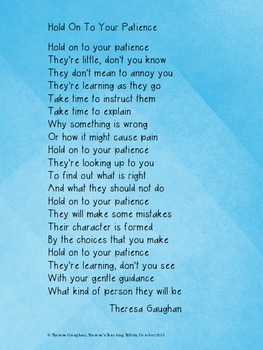 Hold On To Your Patience A Poem for Teachers and Parents!