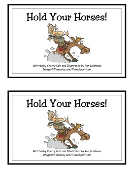 Hold Your Horses! Guided Reader (-old Word Family)