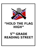 Hold the Flag High, 5th grade Reading Street