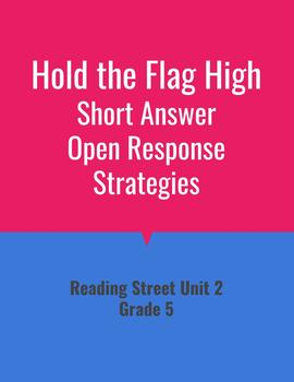 Hold the Flag High Open Response Strategies (Reading Street 2011)