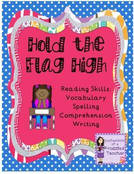 Hold the Flag High Reading (Scott Foresman Reading Street)