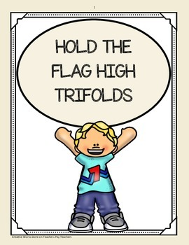 Hold the Flag High - ( Reading Street 5th Grade) Trifolds