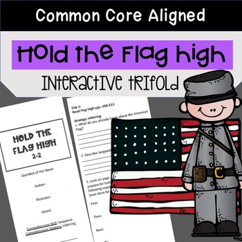 Hold the Flag High Trifold Worksheet (5th Grade Reading St
