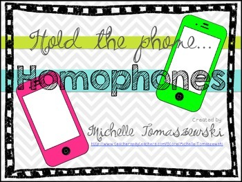 Hold the phone... Homophones!  {Sorting Cards + Activities}