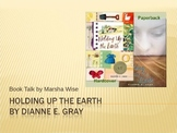 Holding Up the Earth by Dianne Gray Book Talk