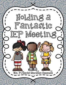 Holding a Fantastic IEP