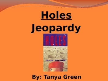 Holes Jeopardy