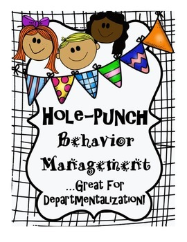 Hole-Punch Classroom Behavior Management--Great for Departmentalization!