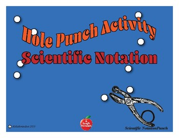 Hole Punch: Scientific Notation