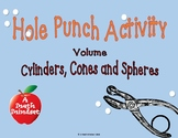 Hole Punch Volume of Cyliders, Spheres and Cones