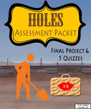 Holes Assessment Packet