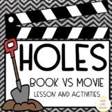 Holes: Book vs Movie compare/contrast activities and 5 day