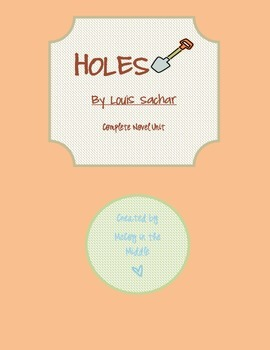 Holes-Complete Strategic Unit (activities, projects, worksheets, vocabulary)