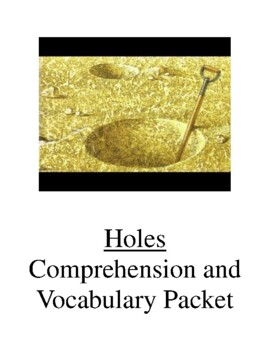 Holes Comprehension and Vocabulary Packet