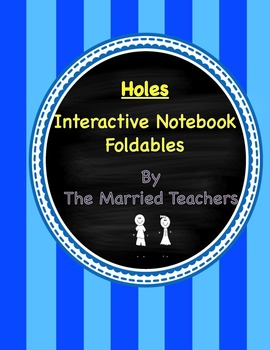 Holes Interactive Literature and Grammar Notebook Foldables