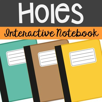 Holes by Louis Sachar Interactive Notebook Novel Unit Stud