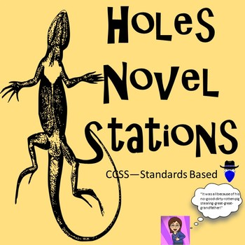 Holes: Literacy Stations Common Core
