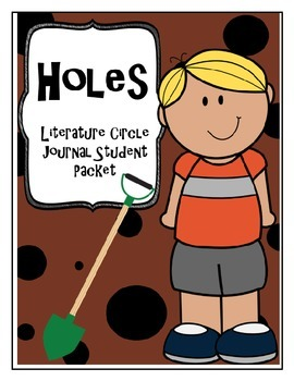 Holes Literature Circle Journal Student Packet