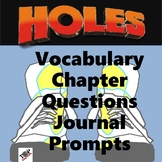 Holes Louis Sachar Chapter Questions, Vocabulary, Journal