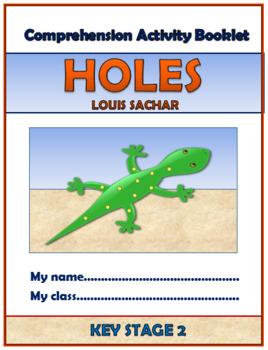 Holes - Louis Sachar - Comprehension Activities Booklet!