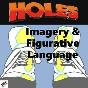 Holes Louis Sachar Imagery and Figurative Language (Mood Tone)