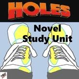 Holes Louis Sachar Unit Novel & Literature Study Guide