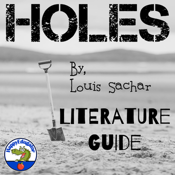 Holes Novel Study or Literature Guide