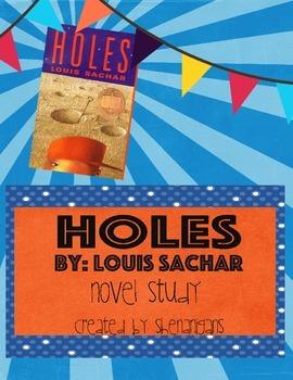 Holes by Louis Sachar - Novel Study
