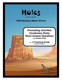 Holes    Prereading, Vocabulary Study, Short Answer Questions