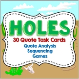 Holes Task Cards, 30 Quotes to Identify, Story Analysis, Activities, Games