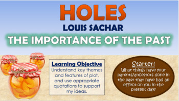 Holes - The Importance of the Past!