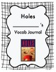 Holes, Vocabulary Journal and Quizzes, Middle School Reading/Language Arts
