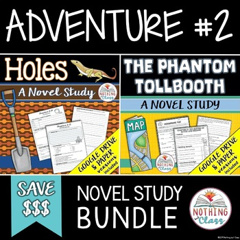 Holes and The Phantom Tollbooth Novel Study Bundle