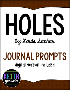 Holes by Louis Sachar: 40 Journal Prompts