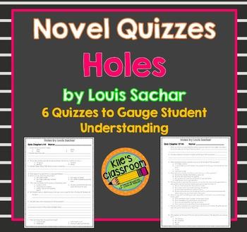 Holes by Louis Sachar Comprehension Quizzes