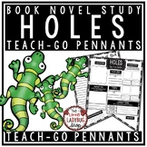Holes Novel Study by: Louis Sacher [Book Review Template] Teach- Go Pennants™
