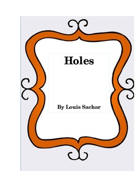Holes by Louis Sachar Literature Log