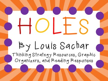 Holes by Louis Sachar: Thinking Strategies for Character, Plot, and Setting