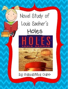 Holes by Louis Sacher - Assessments and Activities!