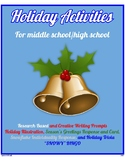 Holiday Activities for Middle/High School (Prompts, Illustrations, BINGO, more!)