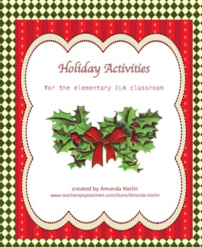 Holiday Activities for the Elementary ELA Classroom
