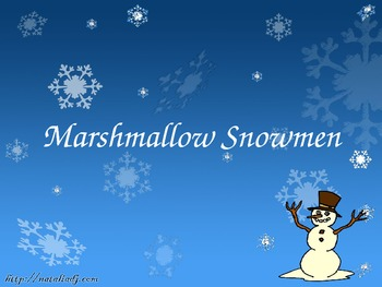 Holiday Activity with Food - Marshmallow Snowmen!