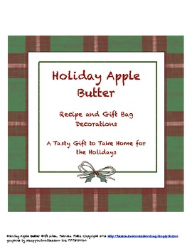 Holiday Apple Butter Recipe and Gift Bag Decorations