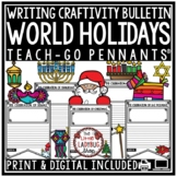 Holidays Around the World Writing Craftivities Bulletin Board Teach-Go Pennants®