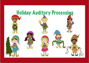 Holiday Auditory Processing