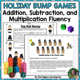 Holiday Math Fluency Games (Addition, Subtraction, Multiplication Bump)
